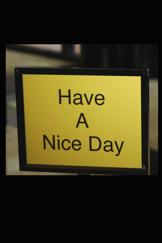 Sign-F. Hava a nice day copy